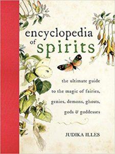 The Encyclopedia of Spirits, Judika Illes