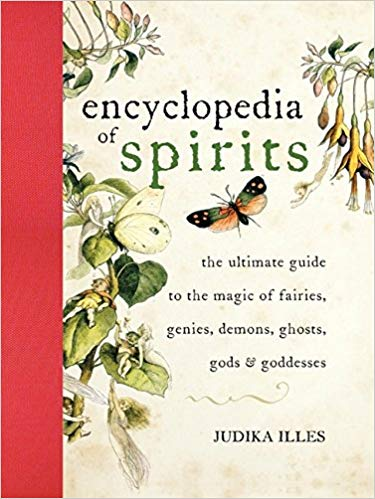 The Encyclopedia of Spirits, Judika Illes